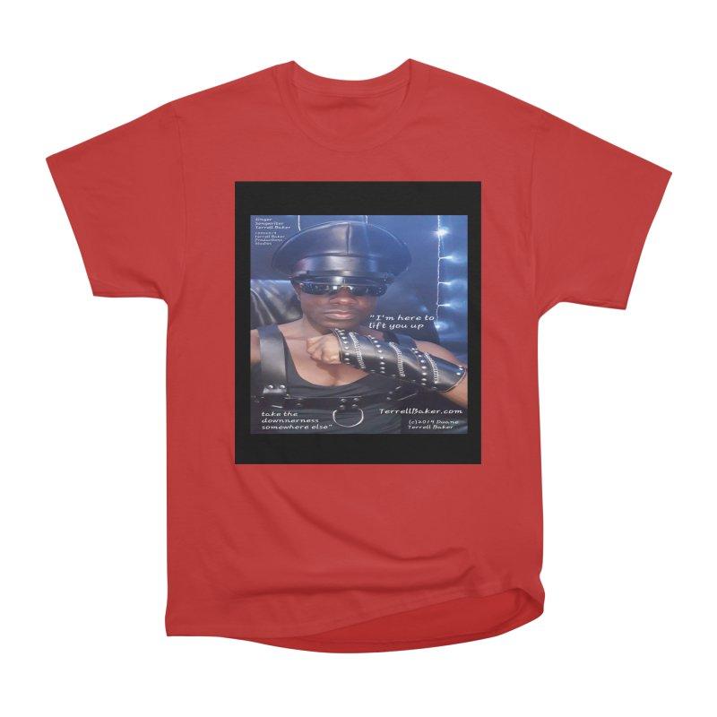 TerrellBaker_ImHereToLiftYouUp_LyricPromoArtwork10022019_3397_4481_ImHereAlbum Women's Heavyweight Unisex T-Shirt by Duane Terrell Baker - Authorized Artwork, etc