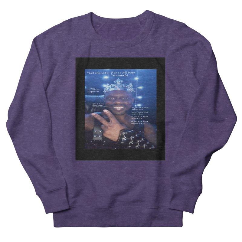 TerrellBaker_PeaceAllOverTheWorld_LyricPromoArtwork11232019_3897_4481_ImHereAlbum Men's French Terry Sweatshirt by Duane Terrell Baker - Authorized Artwork, etc