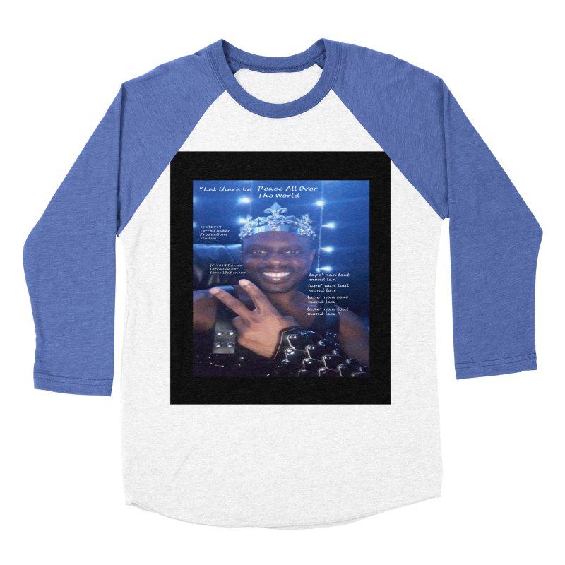 TerrellBaker_PeaceAllOverTheWorld_LyricPromoArtwork11232019_3897_4481_ImHereAlbum Men's Baseball Triblend Longsleeve T-Shirt by Duane Terrell Baker - Authorized Artwork, etc