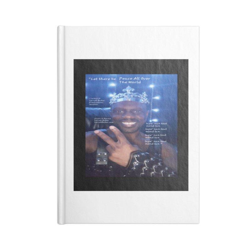 TerrellBaker_PeaceAllOverTheWorld_LyricPromoArtwork11232019_3897_4481_ImHereAlbum Accessories Blank Journal Notebook by Duane Terrell Baker - Authorized Artwork, etc