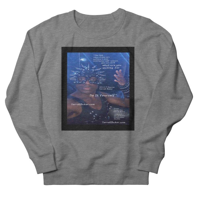 DoItYourself_LyricPromoArtwork10082019_4200_4800_ImHereAlbum Men's French Terry Sweatshirt by Duane Terrell Baker - Authorized Artwork, etc