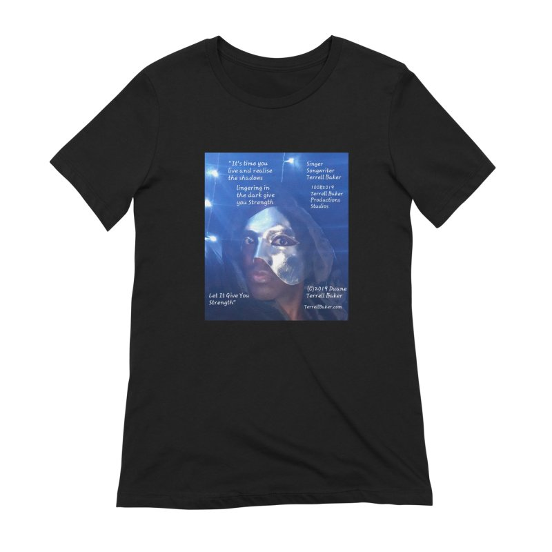 TerrellBaker_LetItGiveYouStrength_LyricPromoArtwork10082019_4200_4800_ImHereAlbum Women's Extra Soft T-Shirt by Duane Terrell Baker - Authorized Artwork, etc