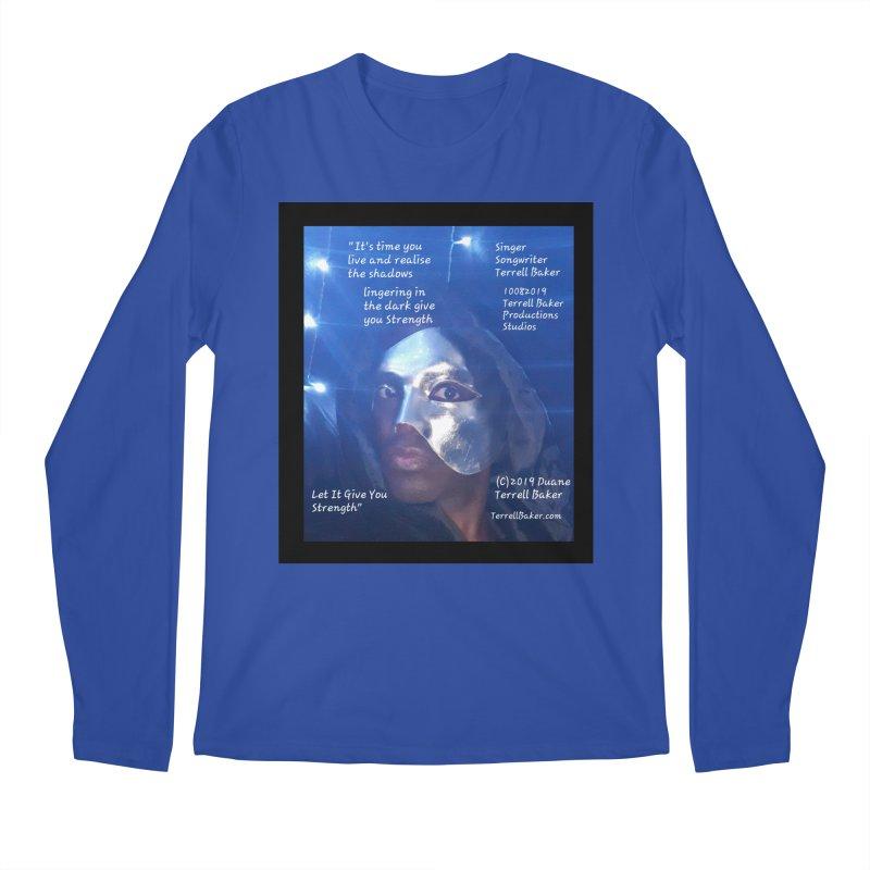 TerrellBaker_LetItGiveYouStrength_LyricPromoArtwork10082019_4200_4800_ImHereAlbum Men's Regular Longsleeve T-Shirt by Duane Terrell Baker - Authorized Artwork, etc