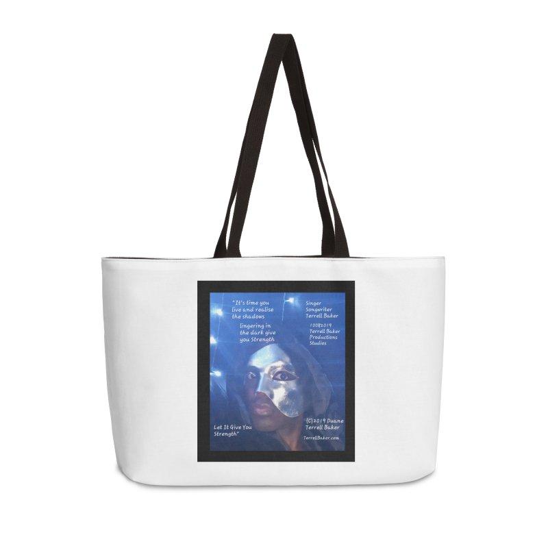 TerrellBaker_LetItGiveYouStrength_LyricPromoArtwork10082019_4200_4800_ImHereAlbum Accessories Weekender Bag Bag by Duane Terrell Baker - Authorized Artwork, etc