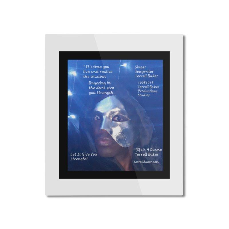 TerrellBaker_LetItGiveYouStrength_LyricPromoArtwork10082019_4200_4800_ImHereAlbum Home Mounted Aluminum Print by Duane Terrell Baker - Authorized Artwork, etc