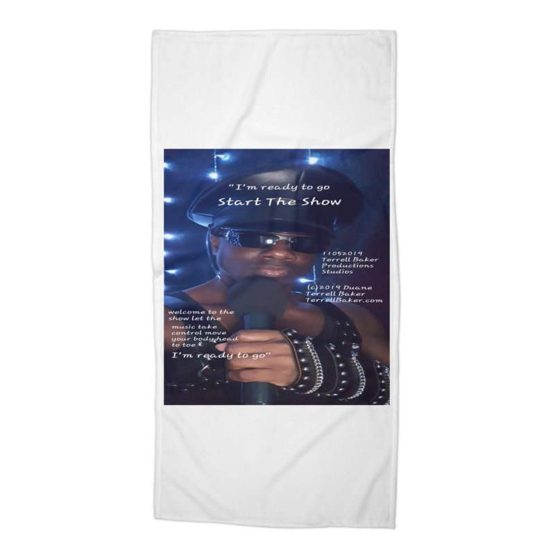 TerrellBaker_StartTheShow_LyricPromoArtwork11052019_4200_4800_ImHereAlbum Accessories Beach Towel by Duane Terrell Baker - Authorized Artwork, etc