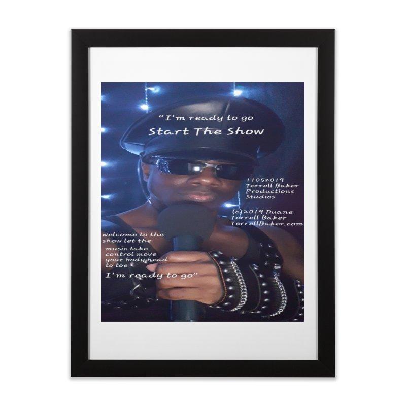 TerrellBaker_StartTheShow_LyricPromoArtwork11052019_4200_4800_ImHereAlbum Home Framed Fine Art Print by Duane Terrell Baker - Authorized Artwork, etc