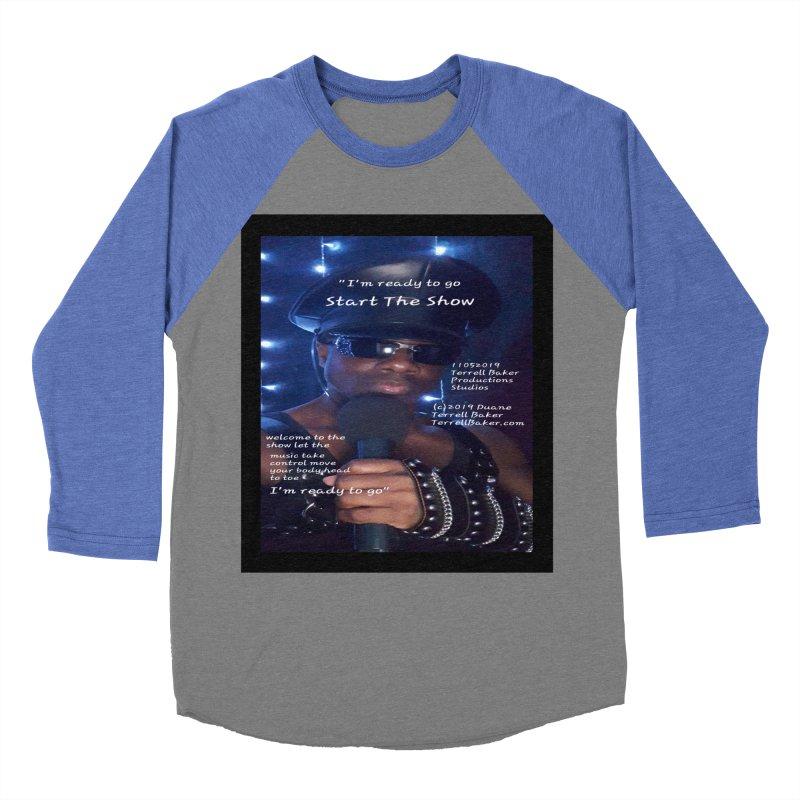 TerrellBaker_StartTheShow_LyricPromoArtwork11052019_3897_4481_ImHereAlbum Men's Baseball Triblend Longsleeve T-Shirt by Duane Terrell Baker - Authorized Artwork, etc
