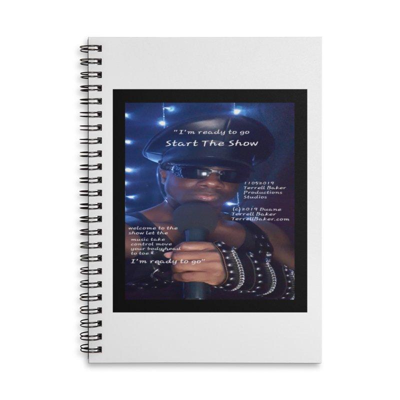 TerrellBaker_StartTheShow_LyricPromoArtwork11052019_3897_4481_ImHereAlbum Accessories Lined Spiral Notebook by Duane Terrell Baker - Authorized Artwork, etc