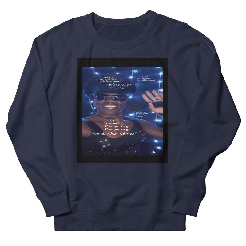 TerrellBaker_EndTheShow_LyricPromoArtwork11052019_3897_4481_ImHereAlbum Men's French Terry Sweatshirt by Duane Terrell Baker - Authorized Artwork, etc
