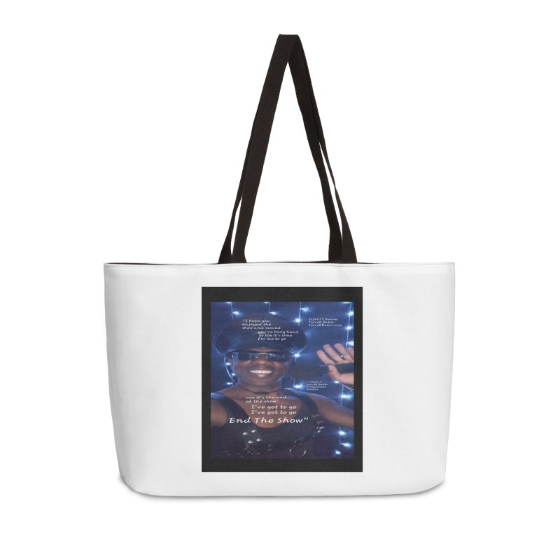TerrellBaker_EndTheShow_LyricPromoArtwork11052019_3897_4481_ImHereAlbum Accessories Weekender Bag Bag by Duane Terrell Baker - Authorized Artwork, etc
