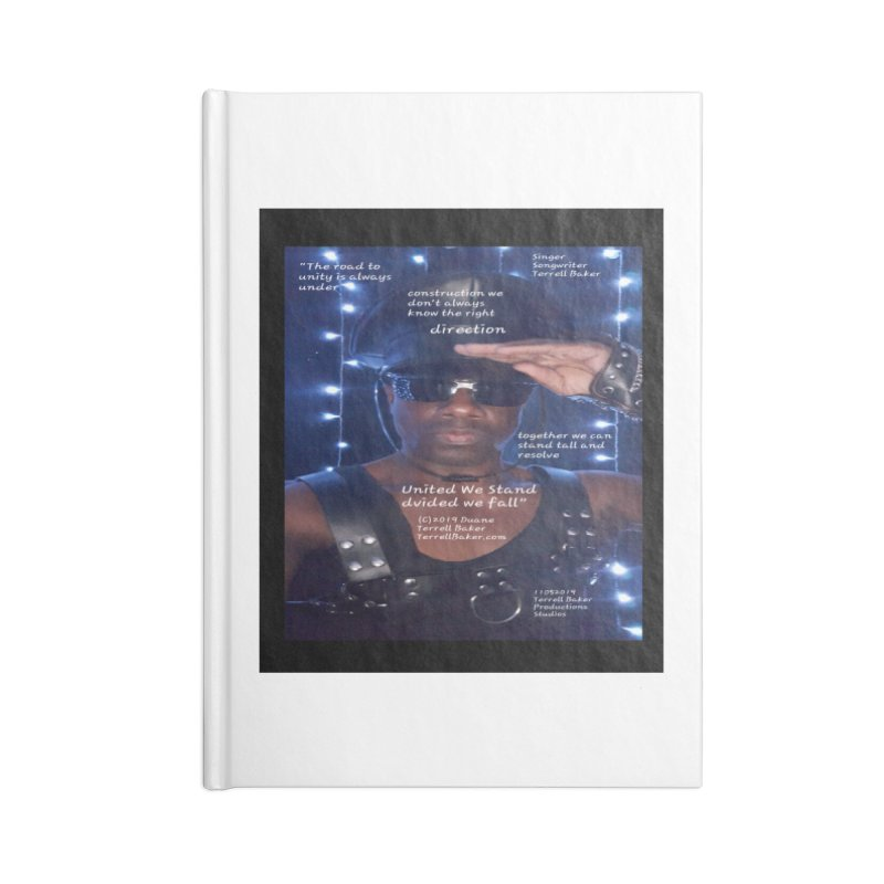 TerrellBaker_UnitedWeStand_LyricPromoArtwork11052019_3897_4481_ImHereAlbum Accessories Blank Journal Notebook by Duane Terrell Baker - Authorized Artwork, etc