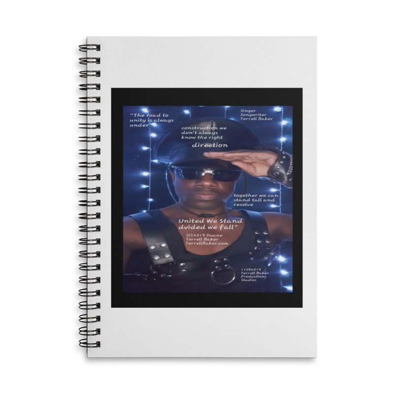 TerrellBaker_UnitedWeStand_LyricPromoArtwork11052019_3897_4481_ImHereAlbum Accessories Lined Spiral Notebook by Duane Terrell Baker - Authorized Artwork, etc