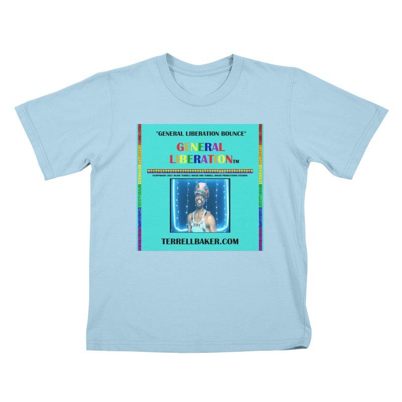 GENERALLIBERATIONBOUNCE_GLIBERATION_MERCH_TEALBKDRP Kids T-Shirt by Terrell Baker Productions Studios TerrellBaker.com