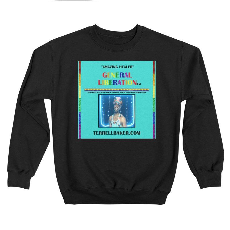 AMAZINGHEALER_GLIBERATION_MERCH_TEALBKDRP Men's Sweatshirt by Terrell Baker Productions Studios TerrellBaker.com