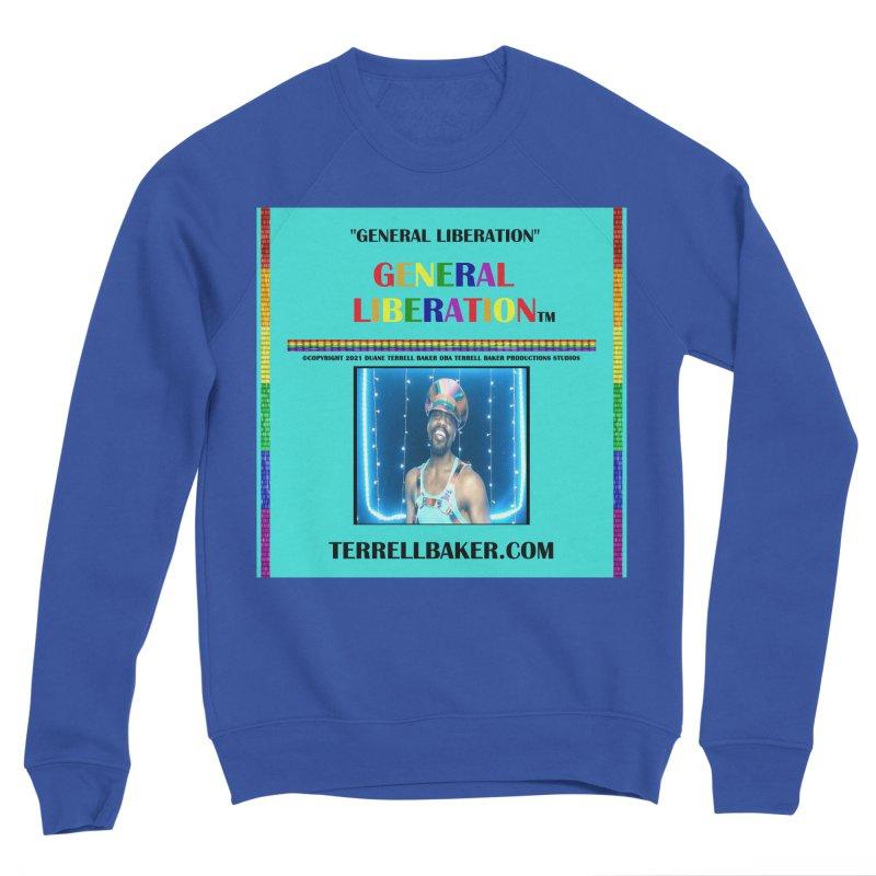 GENERALLIBERATION_GLIBERATION_MERCH_TEALBKDRP Women's Sweatshirt by Terrell Baker Productions Studios TerrellBaker.com