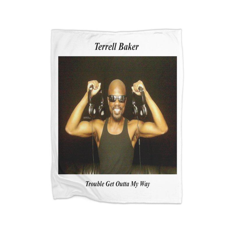 TerrellBaker_2018_TroubleGetOuttaMyWayAlbum_MerchandiseArtwork Home Blanket by Duane Terrell Baker - Authorized Artwork, etc