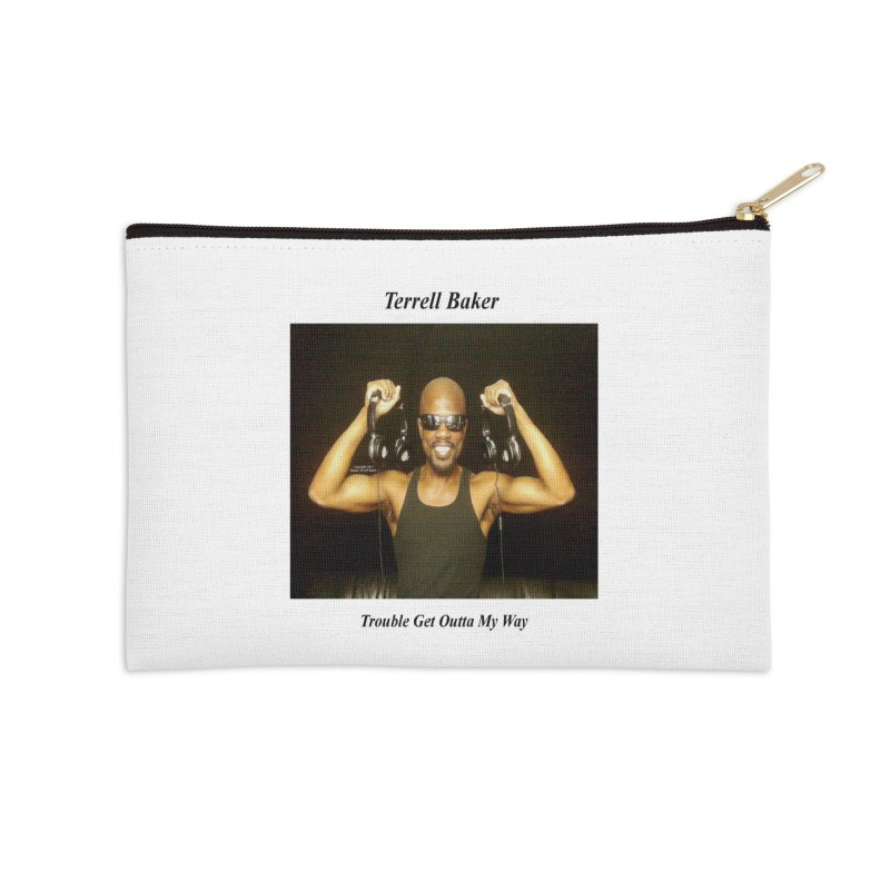 TerrellBaker_2018_TroubleGetOuttaMyWayAlbum_NoSongList_MerchandiseArtwork Accessories Zip Pouch by Duane Terrell Baker - Authorized Artwork, etc