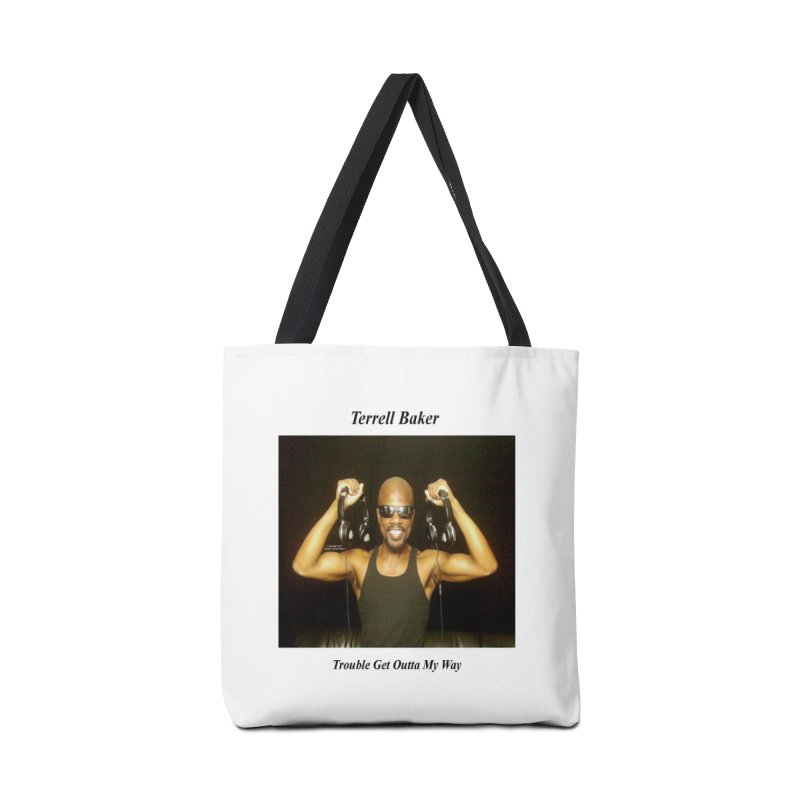 TerrellBaker_2018_TroubleGetOuttaMyWayAlbum_NoSongList_MerchandiseArtwork Accessories Tote Bag Bag by Duane Terrell Baker - Authorized Artwork, etc