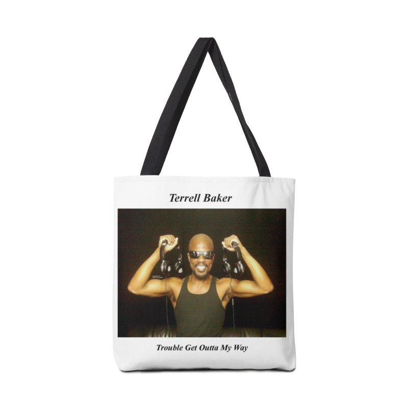 TerrellBaker_2018_TroubleGetOuttaMyWayAlbum_MerchandiseArtwork Accessories Bag by Duane Terrell Baker - Authorized Artwork, etc