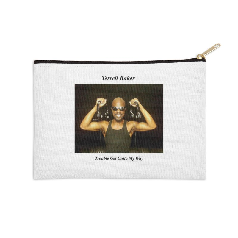 TerrellBaker_2018_TroubleGetOuttaMyWayAlbum_MerchandiseArtwork Accessories Zip Pouch by Duane Terrell Baker - Authorized Artwork, etc