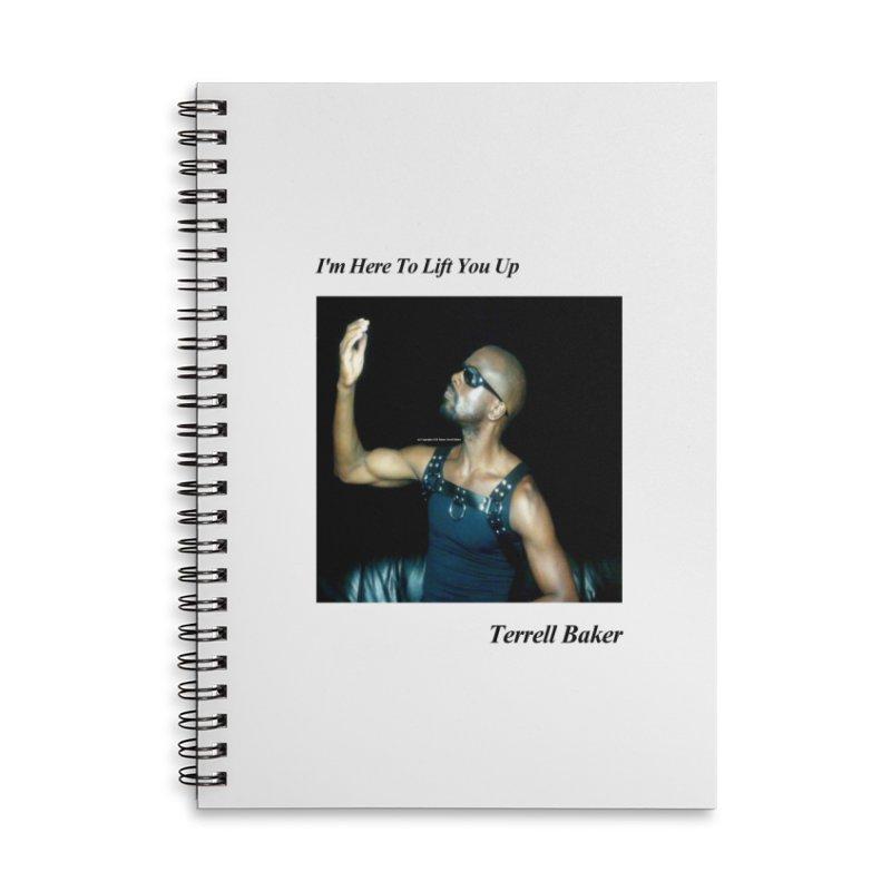 TerrellBaker_2019_ImHereToLiftYouUpAlbum_NoSongList_MerchandiseArtwork Accessories Lined Spiral Notebook by Duane Terrell Baker - Authorized Artwork, etc