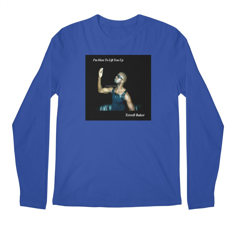 TerrellBaker_2019_ImHereToLiftYouUpAlbum_NoSongList_MerchandiseArtwork Men's Regular Longsleeve T-Shirt by Duane Terrell Baker - Authorized Artwork, etc