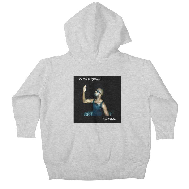 TerrellBaker_2019_ImHereToLiftYouUpAlbum_NoSongList_MerchandiseArtwork Kids Baby Zip-Up Hoody by Duane Terrell Baker - Authorized Artwork, etc