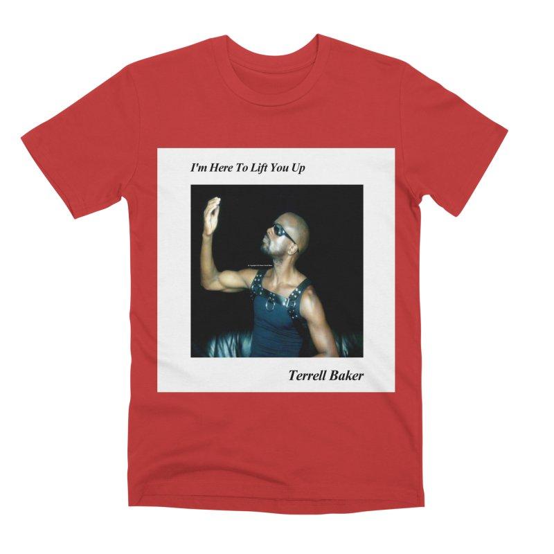TerrellBaker_2019_ImHereToLiftYouUpAlbum_NoSongList_MerchandiseArtwork Men's Premium T-Shirt by Duane Terrell Baker - Authorized Artwork, etc