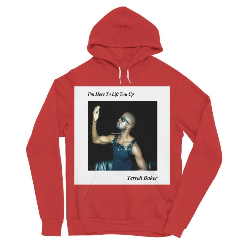 TerrellBaker_2019_ImHereToLiftYouUpAlbum_NoSongList_MerchandiseArtwork Women's Sponge Fleece Pullover Hoody by Duane Terrell Baker - Authorized Artwork, etc