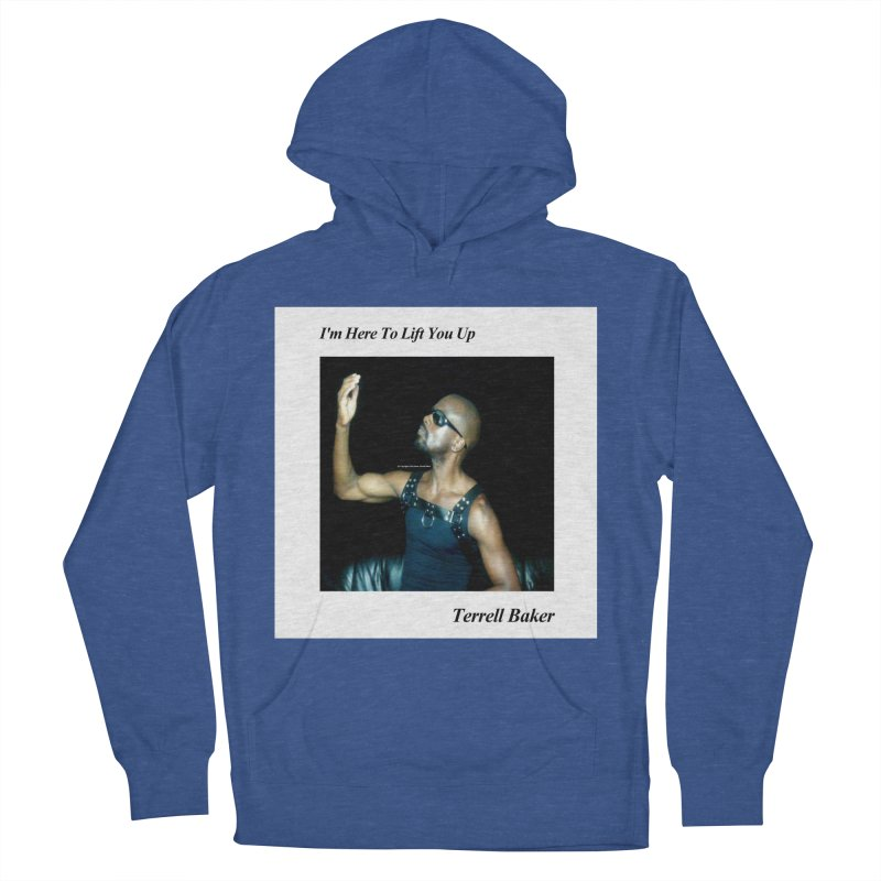 TerrellBaker_2019_ImHereToLiftYouUpAlbum_NoSongList_MerchandiseArtwork Women's French Terry Pullover Hoody by Duane Terrell Baker - Authorized Artwork, etc