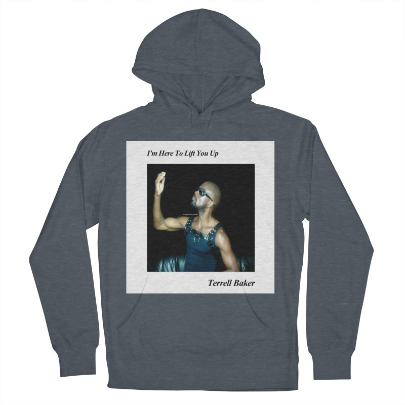 TerrellBaker_2019_ImHereToLiftYouUpAlbum_NoSongList_MerchandiseArtwork Women's French Terry Pullover Hoody by Duane Terrell Baker - Authorized Artwork, etc