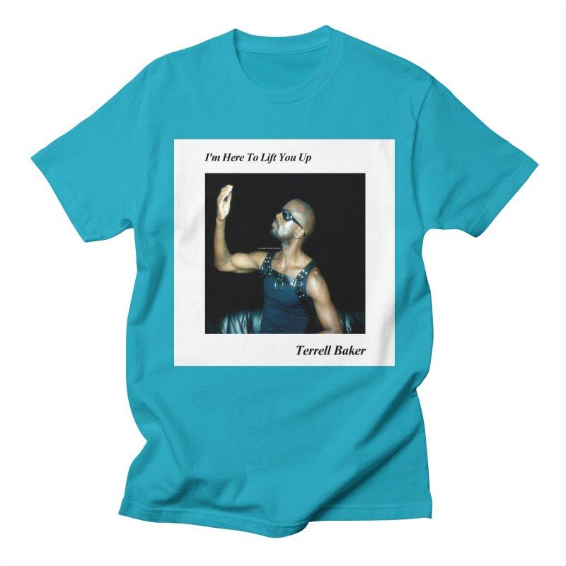 TerrellBaker_2019_ImHereToLiftYouUpAlbum_NoSongList_MerchandiseArtwork Men's Regular T-Shirt by Duane Terrell Baker - Authorized Artwork, etc