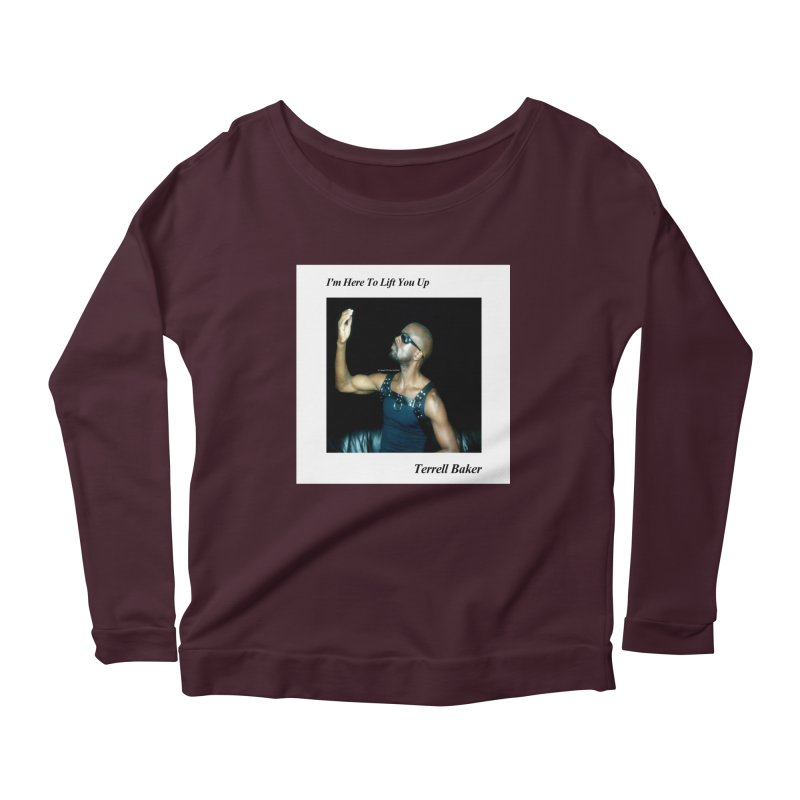 TerrellBaker_2019_ImHereToLiftYouUpAlbum_NoSongList_MerchandiseArtwork Women's Scoop Neck Longsleeve T-Shirt by Duane Terrell Baker - Authorized Artwork, etc