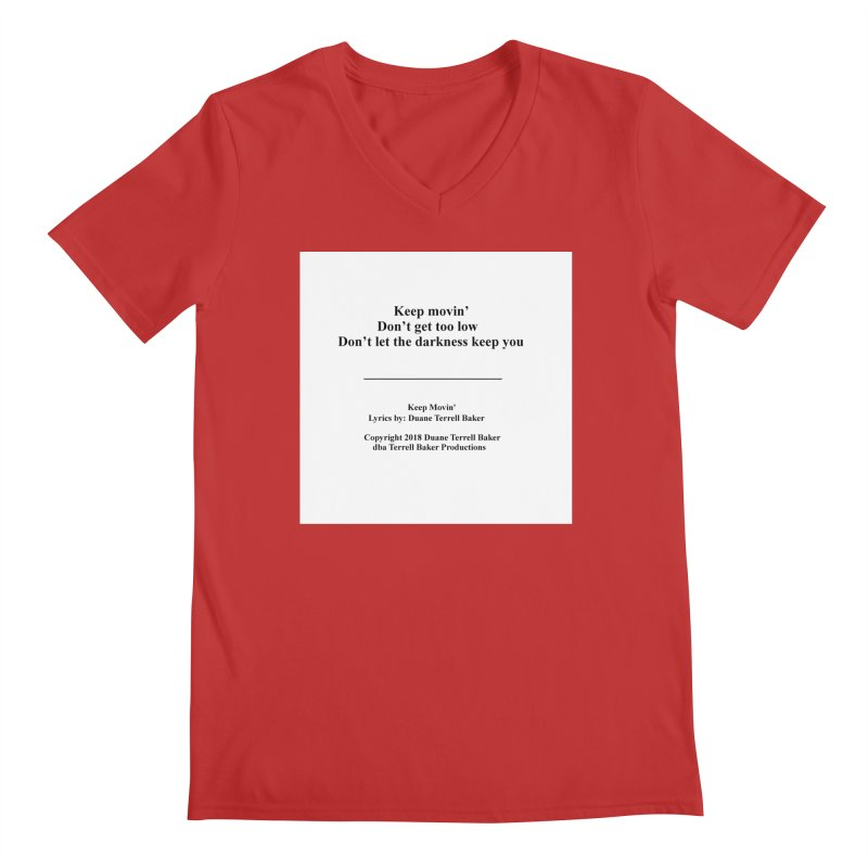 KeepMovin_TerrellBaker2018_TroubleGetOuttaMyWayAlbum_PrintedLyrics_MerchandiseArtwork_04012019 Men's Regular V-Neck by Duane Terrell Baker - Authorized Artwork, etc