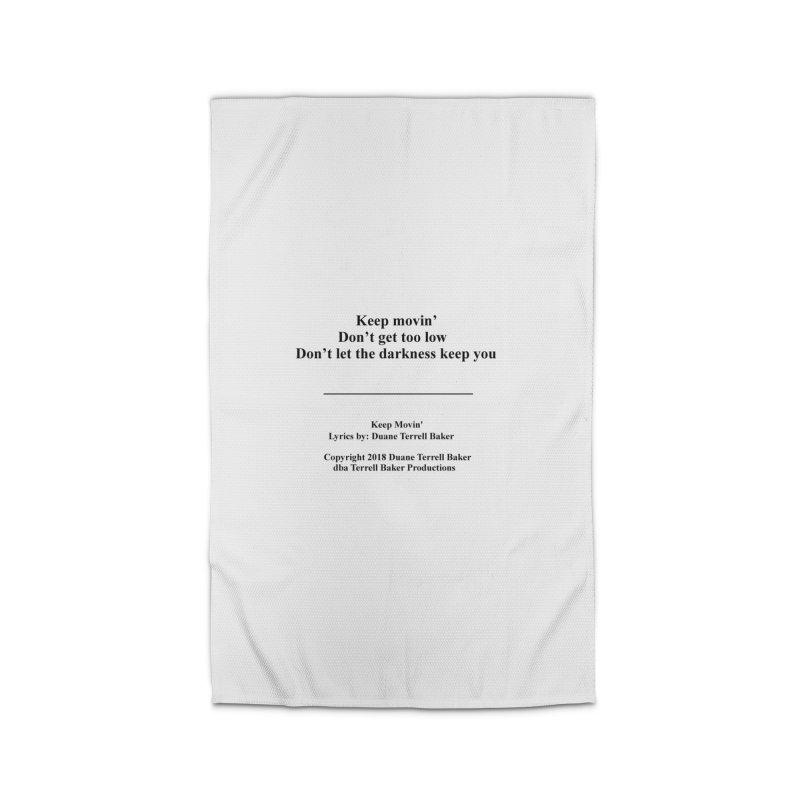 KeepMovin_TerrellBaker2018_TroubleGetOuttaMyWayAlbum_PrintedLyrics_MerchandiseArtwork_04012019 Home Rug by Duane Terrell Baker - Authorized Artwork, etc