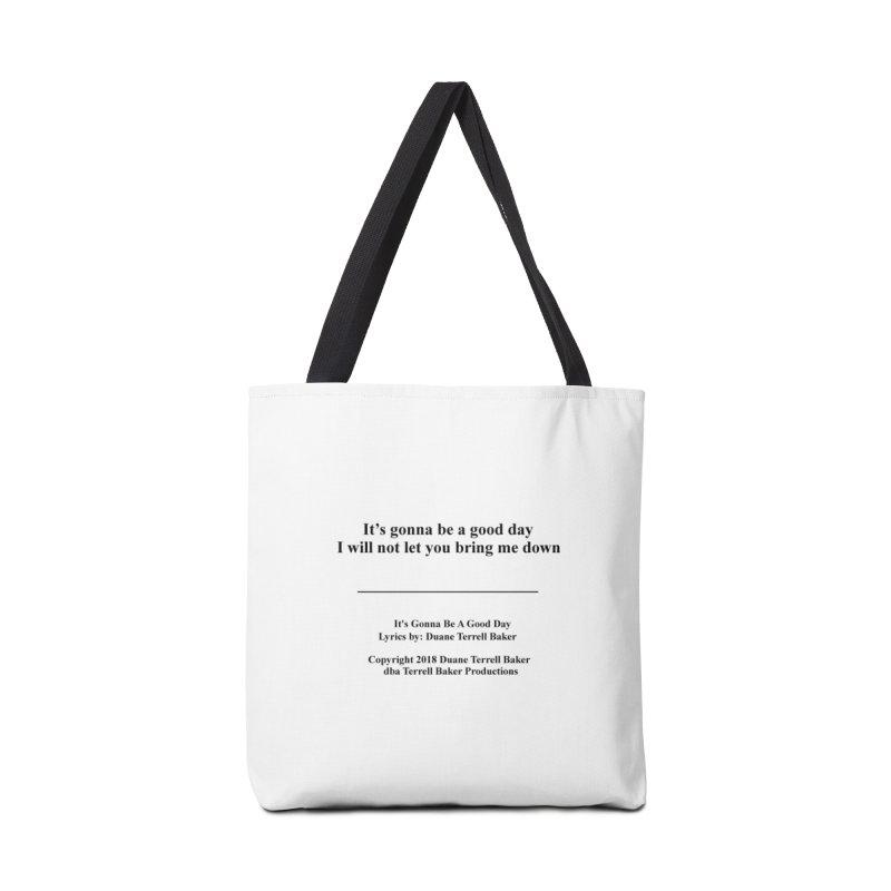 ItsGonnaBeAGoodDay_TerrellBaker2018TroubleGetOuttaMyWayAlbumPrintedLyrics_MerchandiseArtwork04012019 Accessories Tote Bag Bag by Duane Terrell Baker - Authorized Artwork, etc