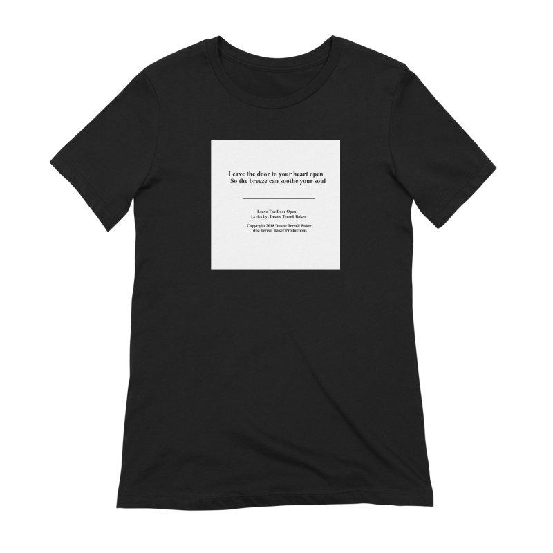 LeaveTheDoorOpen_TerrellBaker2018TroubleGetOuttaMyWayAlbum_PrintedLyrics_MerchandiseArtwork_04012019 Women's Extra Soft T-Shirt by Duane Terrell Baker - Authorized Artwork, etc