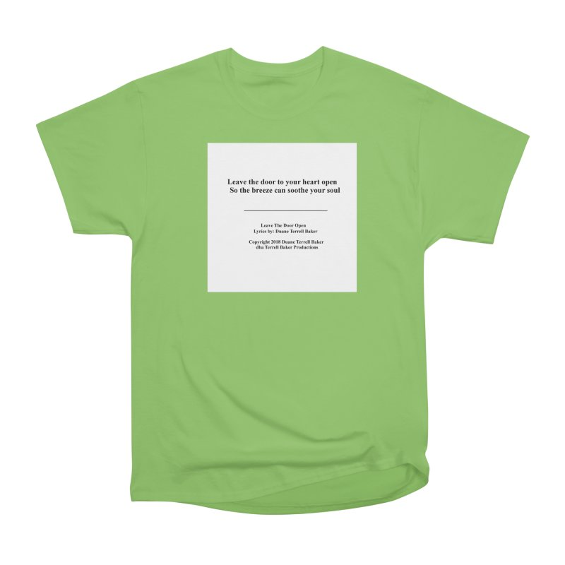 LeaveTheDoorOpen_TerrellBaker2018TroubleGetOuttaMyWayAlbum_PrintedLyrics_MerchandiseArtwork_04012019 Men's Heavyweight T-Shirt by Duane Terrell Baker - Authorized Artwork, etc