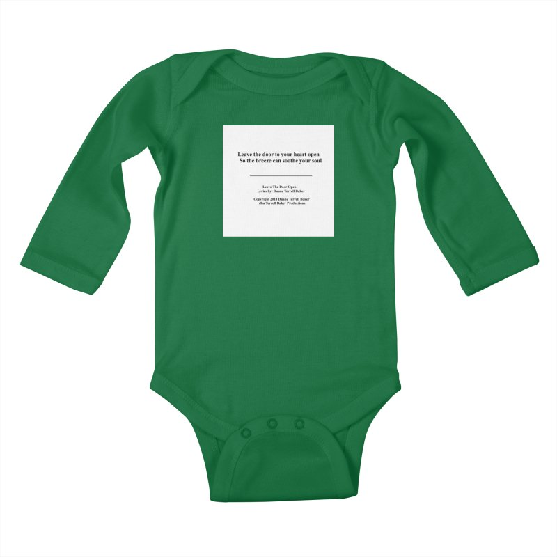 LeaveTheDoorOpen_TerrellBaker2018TroubleGetOuttaMyWayAlbum_PrintedLyrics_MerchandiseArtwork_04012019 Kids Baby Longsleeve Bodysuit by Duane Terrell Baker - Authorized Artwork, etc