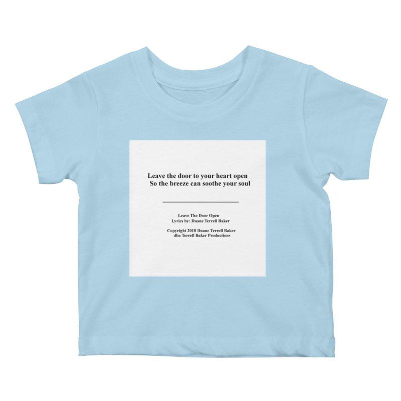 LeaveTheDoorOpen_TerrellBaker2018TroubleGetOuttaMyWayAlbum_PrintedLyrics_MerchandiseArtwork_04012019 Kids Baby T-Shirt by Duane Terrell Baker - Authorized Artwork, etc