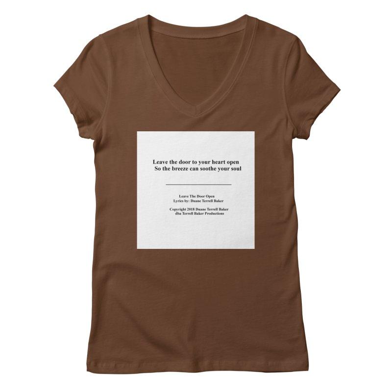 LeaveTheDoorOpen_TerrellBaker2018TroubleGetOuttaMyWayAlbum_PrintedLyrics_MerchandiseArtwork_04012019 Women's Regular V-Neck by Duane Terrell Baker - Authorized Artwork, etc
