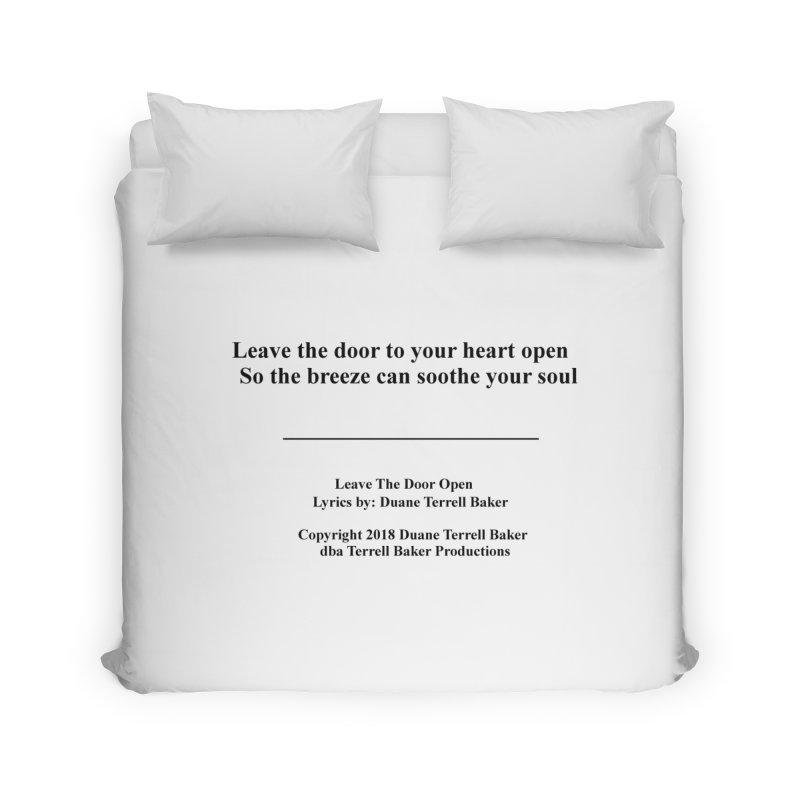 LeaveTheDoorOpen_TerrellBaker2018TroubleGetOuttaMyWayAlbum_PrintedLyrics_MerchandiseArtwork_04012019 Home Duvet by Duane Terrell Baker - Authorized Artwork, etc