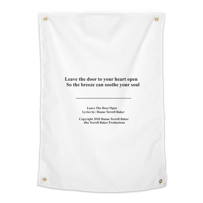 LeaveTheDoorOpen_TerrellBaker2018TroubleGetOuttaMyWayAlbum_PrintedLyrics_MerchandiseArtwork_04012019 Home Tapestry by Duane Terrell Baker - Authorized Artwork, etc