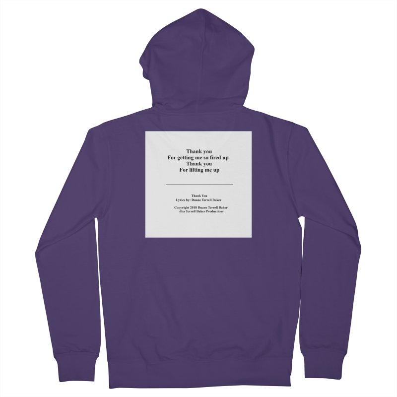 ThankYou_TerrellBaker2018TroubleGetOuttaMyWayAlbum_PrintedLyrics_MerchandiseArtwork_04012019 Women's French Terry Zip-Up Hoody by Duane Terrell Baker - Authorized Artwork, etc
