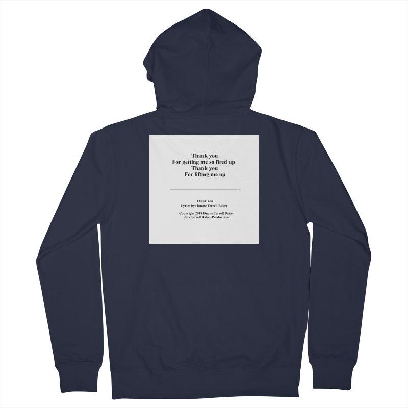 ThankYou_TerrellBaker2018TroubleGetOuttaMyWayAlbum_PrintedLyrics_MerchandiseArtwork_04012019 Men's French Terry Zip-Up Hoody by Duane Terrell Baker - Authorized Artwork, etc