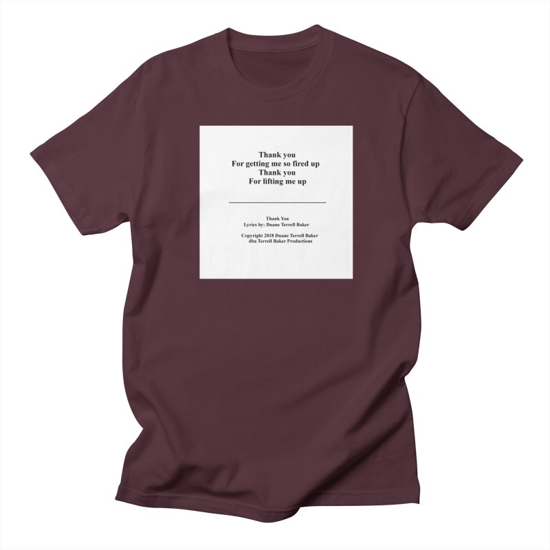 ThankYou_TerrellBaker2018TroubleGetOuttaMyWayAlbum_PrintedLyrics_MerchandiseArtwork_04012019 Men's Regular T-Shirt by Duane Terrell Baker - Authorized Artwork, etc