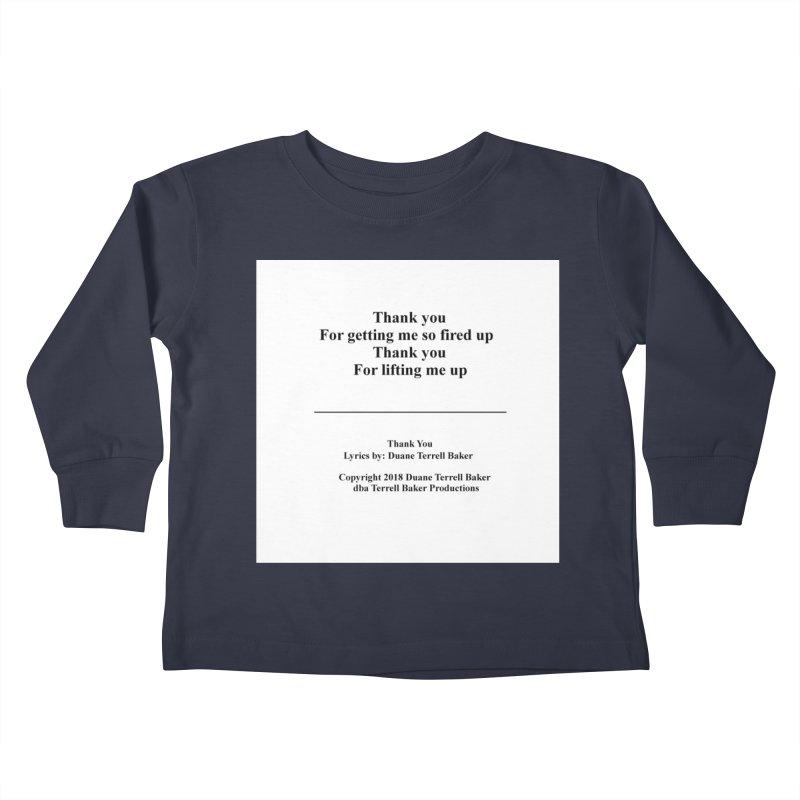 ThankYou_TerrellBaker2018TroubleGetOuttaMyWayAlbum_PrintedLyrics_MerchandiseArtwork_04012019 Kids Toddler Longsleeve T-Shirt by Duane Terrell Baker - Authorized Artwork, etc