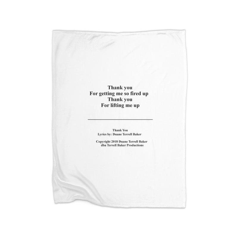 ThankYou_TerrellBaker2018TroubleGetOuttaMyWayAlbum_PrintedLyrics_MerchandiseArtwork_04012019 Home Fleece Blanket Blanket by Duane Terrell Baker - Authorized Artwork, etc