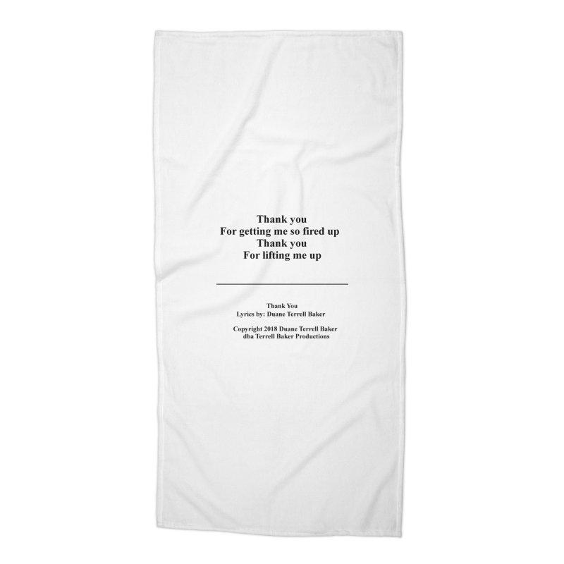 ThankYou_TerrellBaker2018TroubleGetOuttaMyWayAlbum_PrintedLyrics_MerchandiseArtwork_04012019 Accessories Beach Towel by Duane Terrell Baker - Authorized Artwork, etc